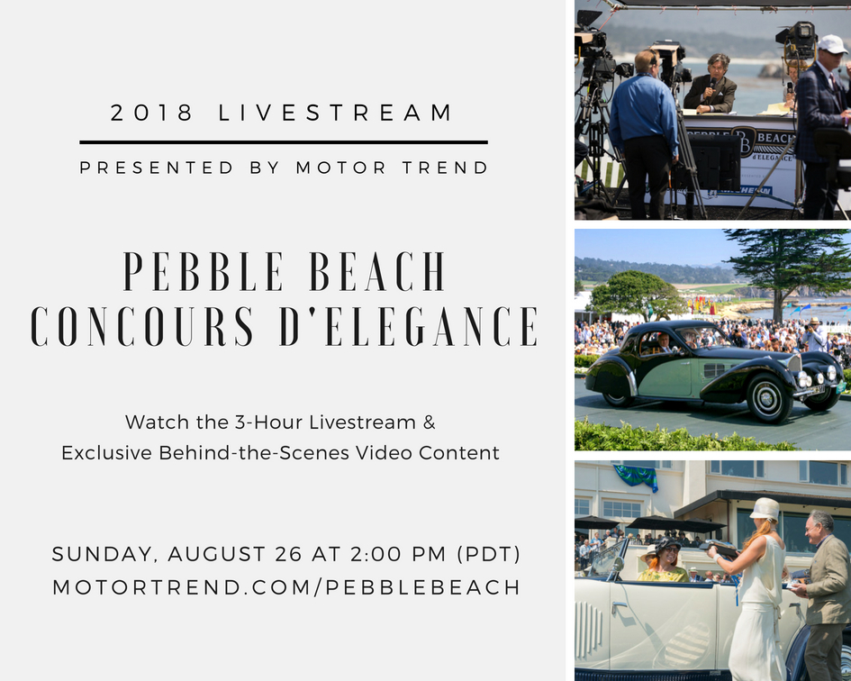 2018 Pebble Beach Concours Livestream Presented by MotorTrend