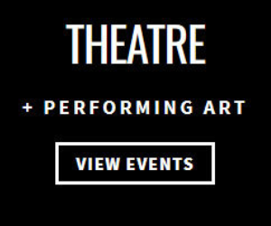 Theatre + Performing Art