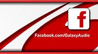 Galaxy Audio Facebook Page