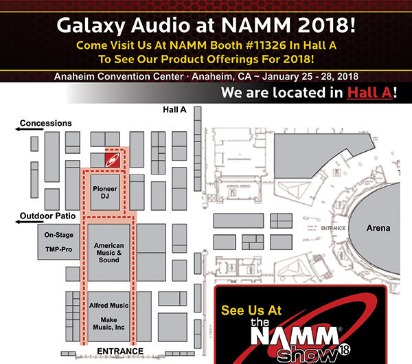 Galaxy Audio at NAMM 2018 Booth 11326