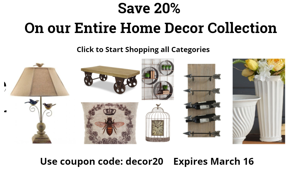 You are receiving this email because you joined our email list or purchased  an item from our online store.... To stop receiving our emails, please  click here to --UNSUB--. Save 20% on our entire collection of unique home  decor This week SAVE 20% on all 16 ...