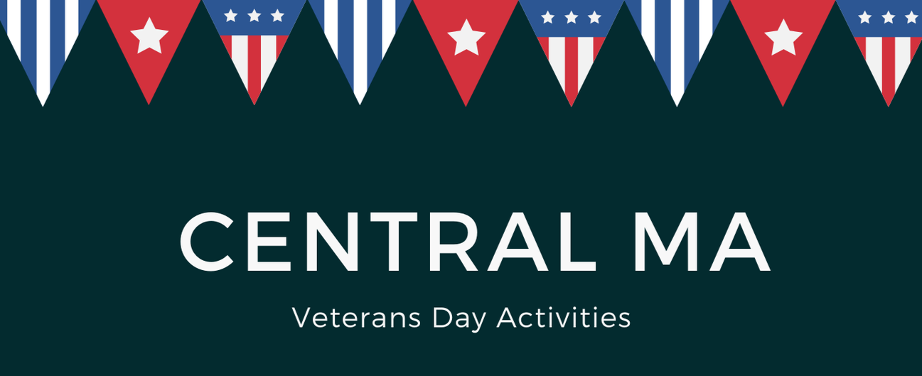 Central MA Veterans' Day Activities