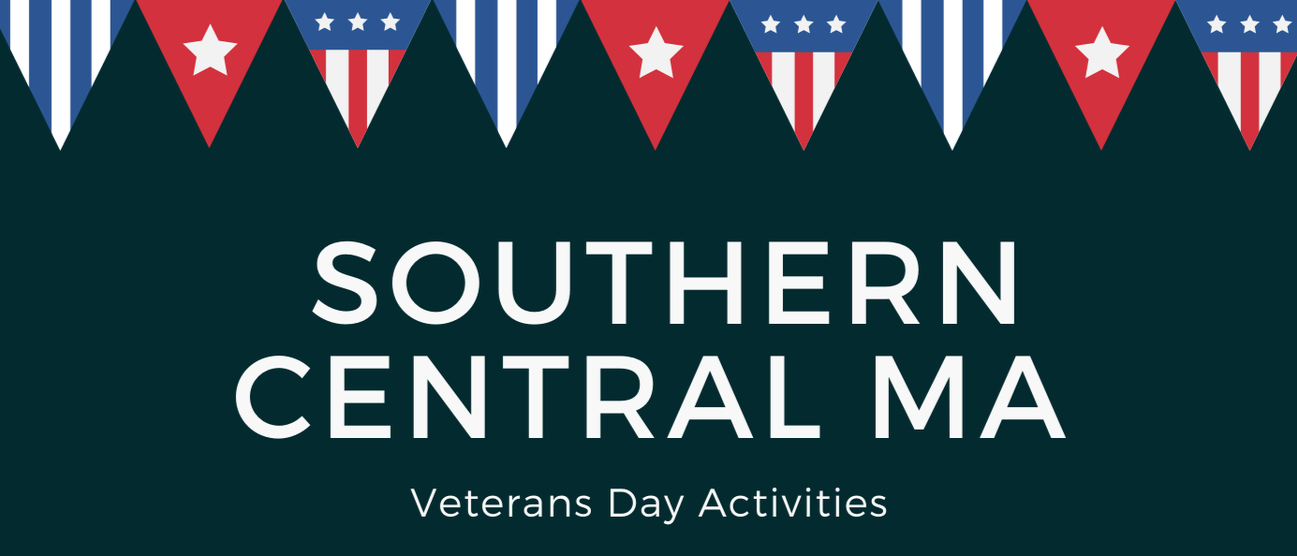Southern Central MA Veterans' Day Activities