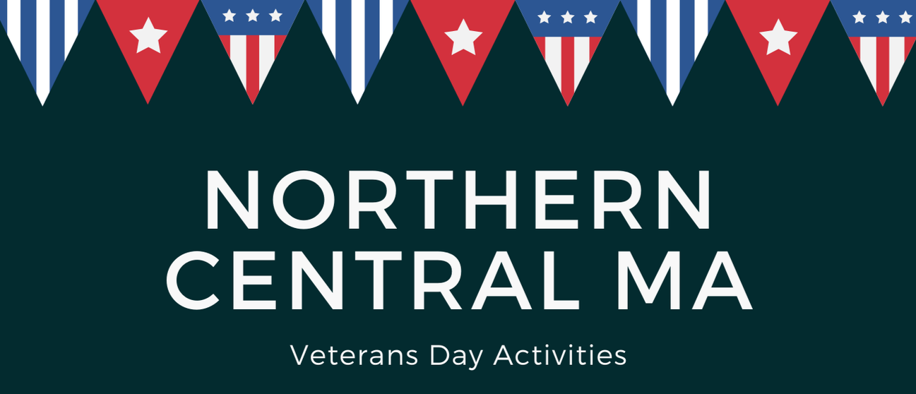 Northern Central MA Veterans' Day Activities